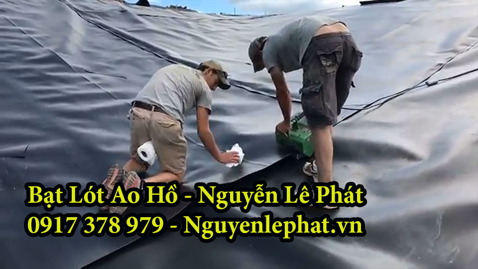 Thi công Bạt Lót Ao Hồ Chứa Nước Tưới Cây Nuôi Cá Ốc Lươn tại Đồng Nai
